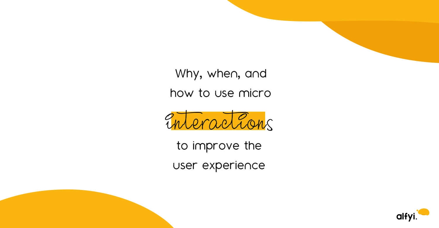 How to use micro Interactions   alfyi   alfyi.com